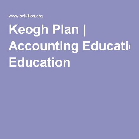 Keogh Plan | Accounting Education
