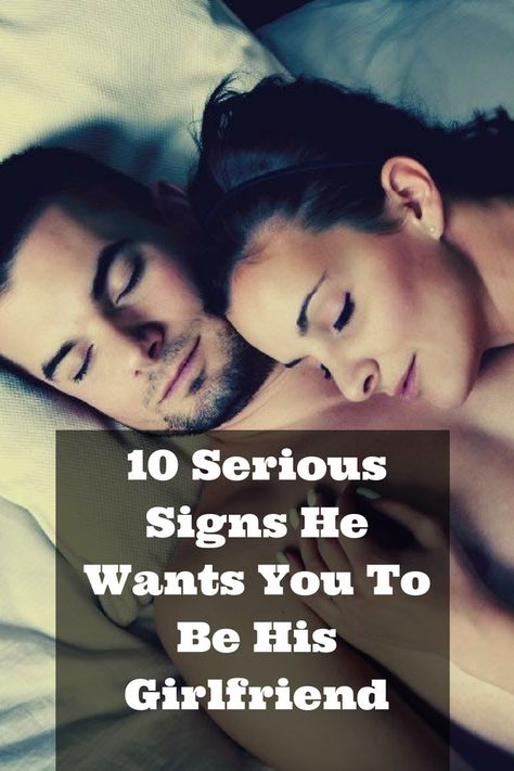 10 Serious Signs He Wants You To Be His Girlfriend | life