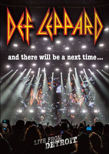 Def Leppard And There Will Be A Next Time Live From Detroit Dvd Ad Time Ad Leppard Def Def Leppard Def Leppard Albums Detroit