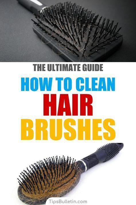 4 Simple Ways To Clean Hair Brushes Hair Brush Clean Hair Cleaning Hacks