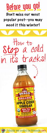 How to stop a cold in its tracks best cold remedy ever braggs how to stop a cold in its tracks best cold remedy ever braggs apple cider apple cider vinegar and cider vinegar ccuart Image collections