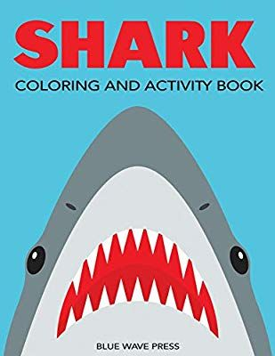 Shark Coloring And Activity Book Mazes Coloring Dot To Dot Word Search And More Kids 4 8 8 12 Kids Activity Books Book Activities Activities For Kids