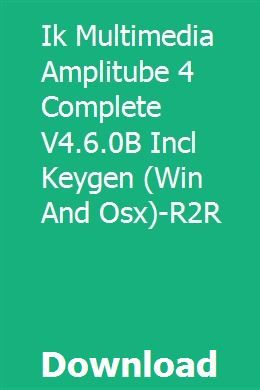 Ik Multimedia Amplitube 4 Complete V4 6 0b Incl Keygen Win And