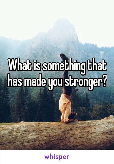 """Someone posted a whisper, which reads """"What is something that has made you stronger? Social Media Games, Social Media Content, Social Media Tips, Facebook Questions, Poll Questions, Life Questions, Question Game, Question Of The Day, This Or That Questions"""