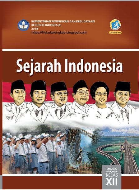 Sejarah Indonesia Buku Siswa Kelas 12 Xii Kurikulum 2013 Revisi 2018 Sejarah Buku Buku Sejarah