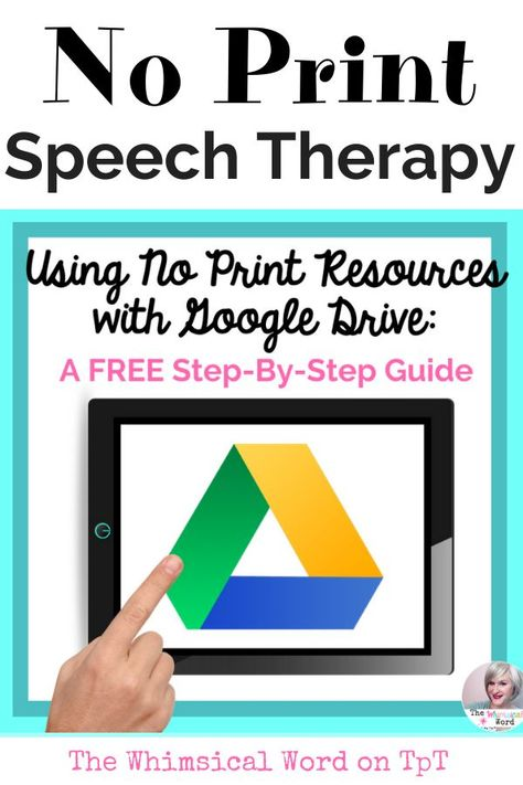 NO Print Resources and Google Drive Step By Step Guide NO PRINT Speech Therapy
