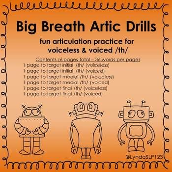 Big Breath Artic Drills for voiced and voiceless /TH/