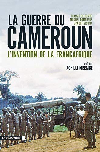 Livrejoy Abir Telecharger La Guerre Du Cameroun Livre En Li Telechargement Livres A Lire Livres En Ligne