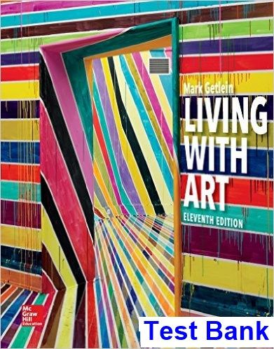 Living with Art 11th Edition Mark Getlein Test Bank - Test