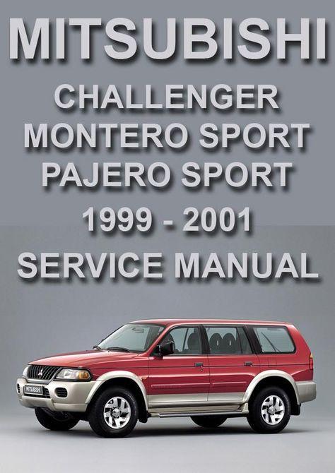 Mitsubishi Challenger Pajero Sport Montero Sport 1999 2001 Shop Manual Mitsubishi Challenger Sports