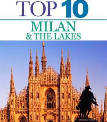 Top 10 Milan The Lakes Eyewitness Top 10 Travel Guide Pdf Travel Eyewitness Travel Guides Travel Tops