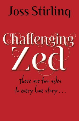Challenging Zed Ebook Joss Stirling Amazon Fr Livres
