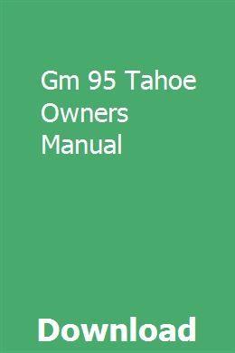 Gm 95 Tahoe Owners Manual Owners Manuals Manual F150