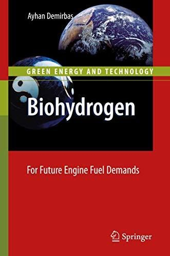 Biohydrogen: For Future Engine Fuel Demands (Green Energy and Technology) - Default