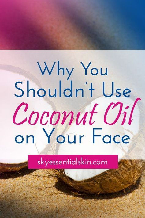 Most people know coconut oil is great for dry skin issues such as psoriasis or eczema and makes a great hair mask or hot oil treatments. However, coconut oil is not so good for the face. #skincaretips #coconutoil #healthyskin #eczema #psoriasis #skinDIY #