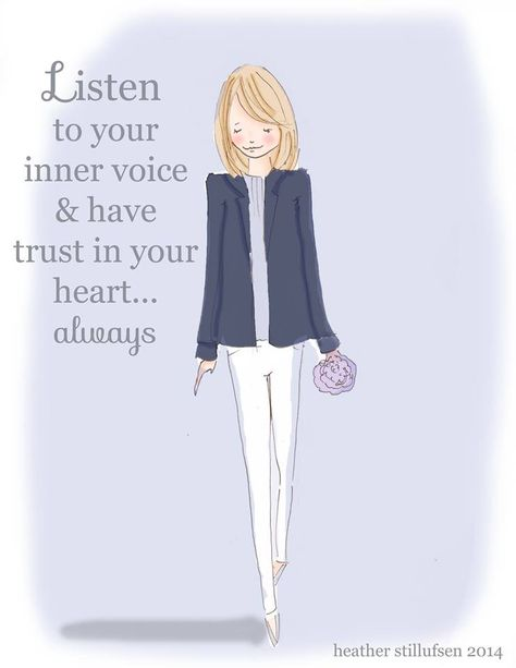 Listen to your inner voice & have trust in your heart... always  - Rose Hill Designs: Heather Stillufsen