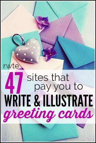 If you're great at writing or art, you might be able to earn some money creating graphics and/or prose for greeting cards. This page has a huge list of 47 companies that are regularly seeking submissions from freelance writers and artists for the greeting cards they sell.