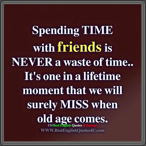 quotes about spending time friends hashtags video