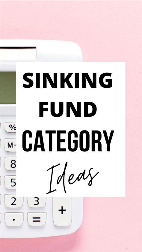 Sinking Fund Categories