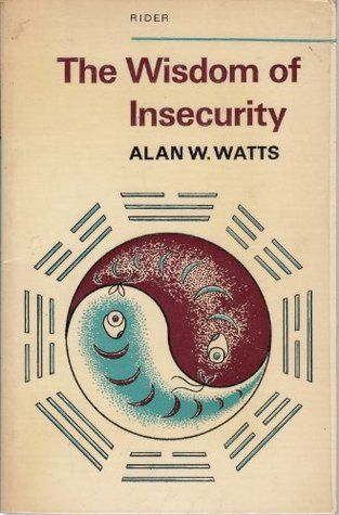the wisdom of insecurity, alan watts. Books To Read, My Books, Album Covers, Book Covers, Spirituality Books, Psychology Books, Cool Books, Book Aesthetic, Classic Literature