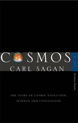Cosmos The Story Of Cosmic Evolution Science And Civilisation By Carl Sagan Little Brown Book Group Isbn 10 0349107033 Carl Sagan Evolution Science Cosmos