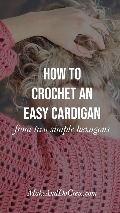 Two simple crochet hexagons transform into a lightweight, on-trend cardigan complete with cozy pockets and roomy bishop sleeves. Click to see the video tutorial and free crochet pattern! #makeanddocrew #freecrochetpattern #crochetsweaterpattern