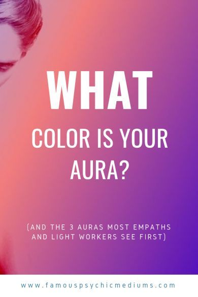 What Is Your Aura Color? | Famous Psychic Mediums | Aura