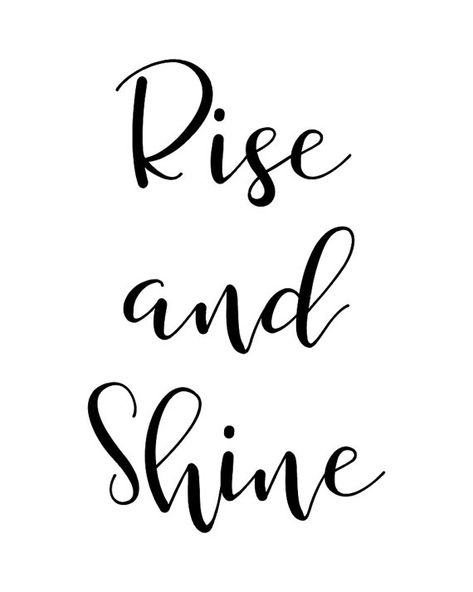 Rise And Shine  Printable Wall Art Quote by PaperMoonPrintArt
