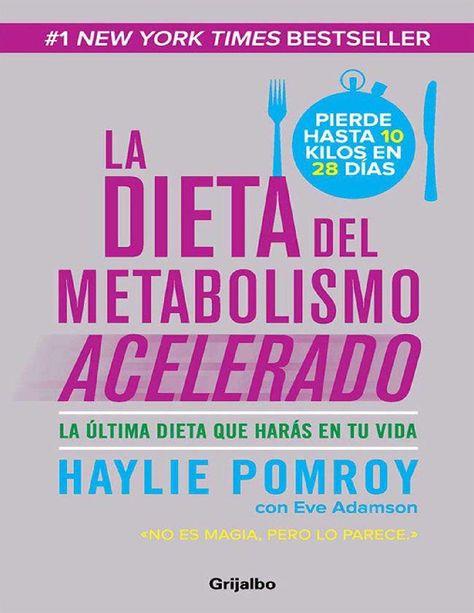 La dieta del metabolismo acelerado spanish edition
