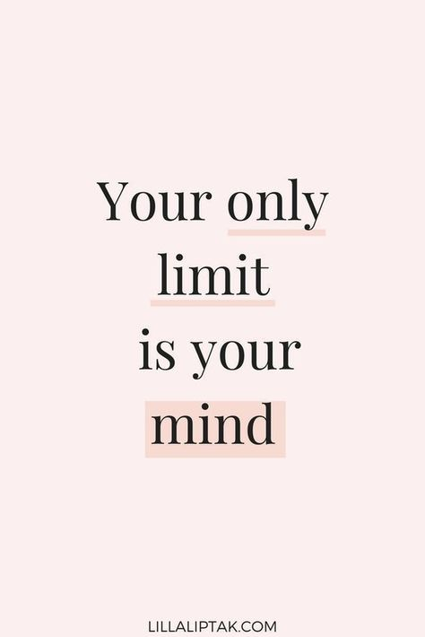 motivational quote - your only limit is your mind. motivation for creative entrepreneurs and ladypreneurs, girlboss motivation.