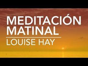 Meditacion Acostado Mindfulness Visualizacion Creativa Para Aquietar La Mente Y Sanar El Cuerpo Youtube Louise Hay Afirmaciones Positivas Afirmaciones