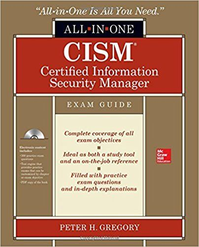 Cism Certified Information Security Manager All In One Exam