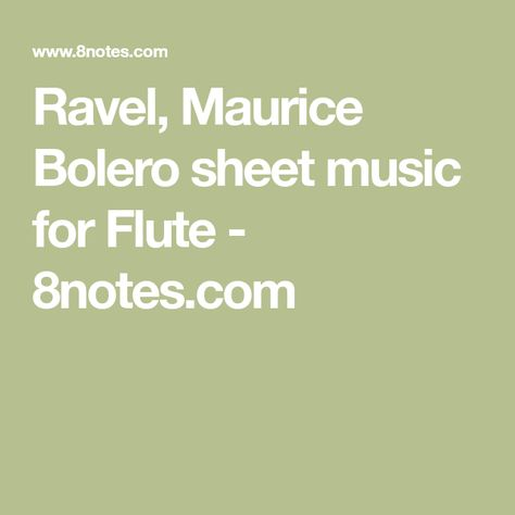 Ravel Maurice Bolero Sheet Music For Flute 8notescom