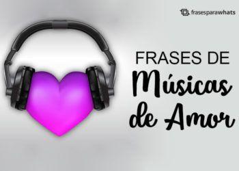 Frases de Músicas de Amor