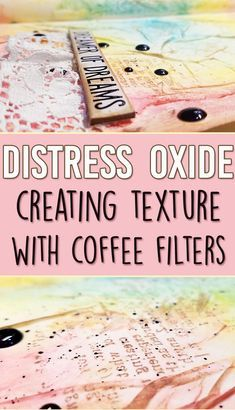 Creating Texture with Coffee Filters! + Distress Oxide Inks – Background Technique for beginners! Creating Texture with Coffee Filters! + Distress Oxide Inks – Background Technique for beginners! Distress Ink Techniques, Embossing Techniques, Art Journal Techniques, Card Making Techniques, Paint Techniques, Art Journal Backgrounds, Art Journal Pages, Art Journals, Junk Journal