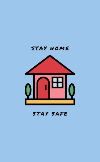 Stay Home Stay Safe Wallpaper Stay Safe Wallpaper Safe