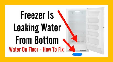 Freezer Is Leaking Water From Bottom Drain Tube Frozen Or