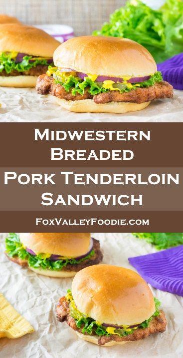 Midwestern Breaded Pork Tenderloin Sandwich
