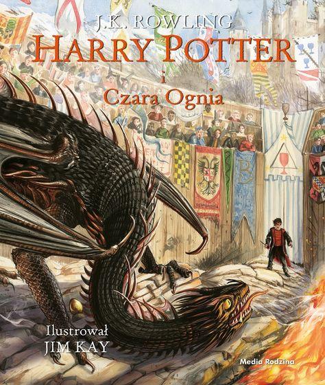 Harry Potter I Czara Ognia Wyd Ilustrowane Media Rodzina Goblet Of Fire Harry Potter Illustrations Harry Potter
