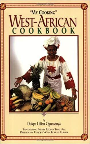 My Cooking West African Cookbook Ogunsanya Dokpe L 9780966273007 Amazon Com Books African Food Cookbook African