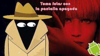Blog De Palma2mex Toma Fotos Con La Pantalla Apagada Como Un Espia Fotos Espias Tomar Te