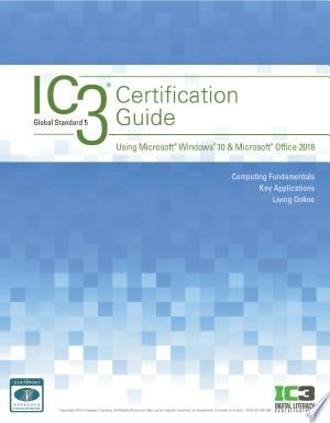 Download Ic3 Certification Guide Using Microsoft Windows 10 Microsoft Office 2016 Pdf Free Windows 10 Microsoft Microsoft Windows Microsoft Office