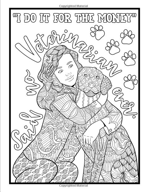 Amazon Com Vet Life A Snarky Adult Coloring Book A Unique