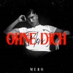Mero Ohne Dich 2020 Muzik