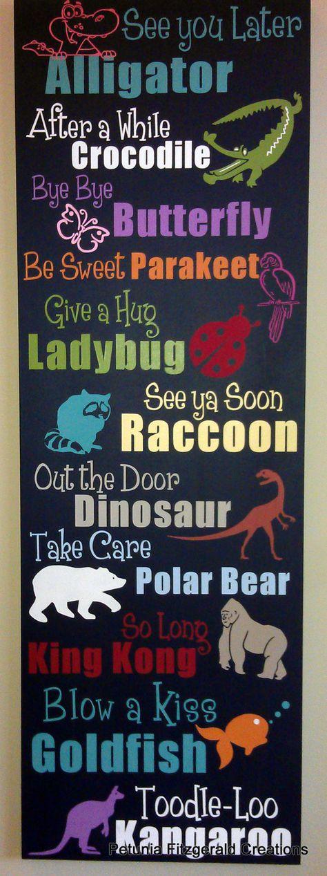 Very cute - Rhyming Animal Goodbye Sayings Painted Wood Sign