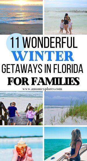 Wonderful Winter Break Getaways In Florida For Families A Mom Explores Florida Family Vacation Winter Family Vacations Winter Beach Vacation