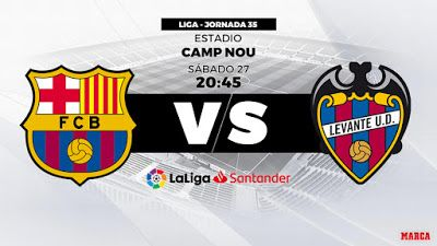 Barcelona Vs Levante Live On 27 04 2019 La Liga Refresh The Server