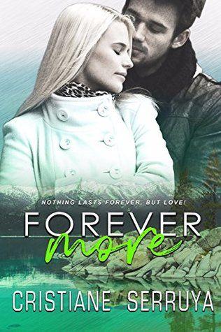 Book Blitz Giveaway Forevermore By Cristiane Serruya Books Free Romance Novels Contemporary Romance Novels
