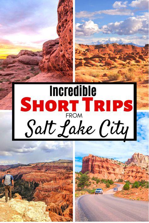 Incredible Short Trips from Salt Lake City