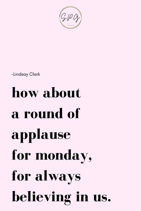 Monday Motivation Quotes New Week Goals